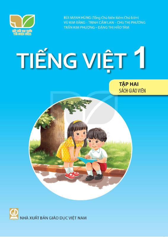 Kết Nối Tri Thức Với Cuộc Sống Tiếng Việt 1 Tập 2 Sách Giáo Viên