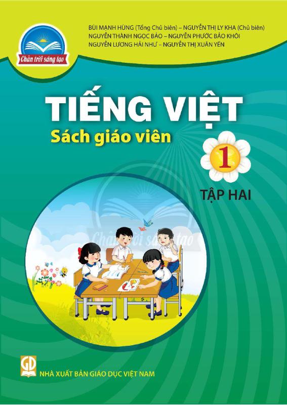 Chân Trời Sáng Tạo Tiếng Việt 1 Tập 2 Sách Giáo Viên