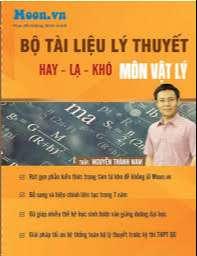 Bộ tài liệu Lý thuyết môn Vật Lý THPT