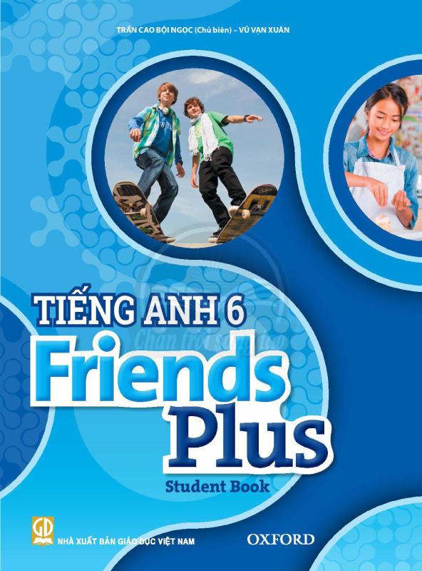 Sách Giáo Khoa Tiếng Anh 6 Friends Plus OXFORD