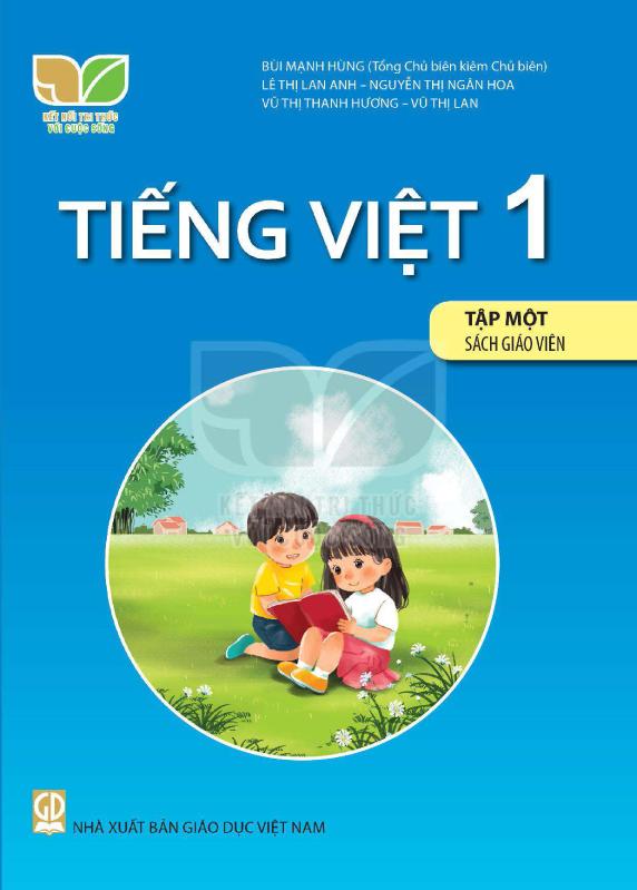Kết Nối Tri Thức Với Cuộc Sống Tiếng Việt 1 Tập 1 Sách Giáo Viên