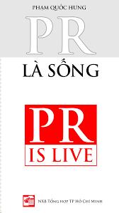 PR là sống