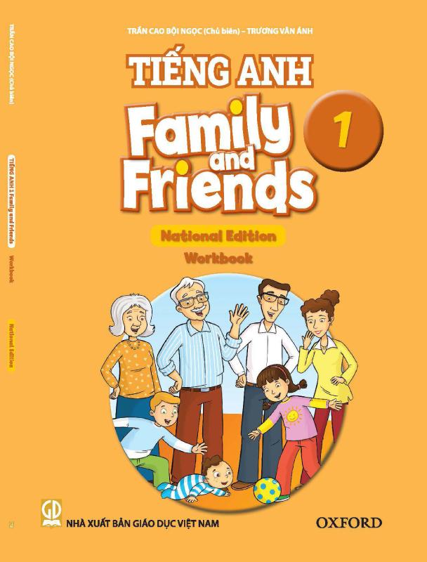 Chân Trời Sáng Tạo Tiếng Anh 1 Family and Friends, Workbook, OXFORD