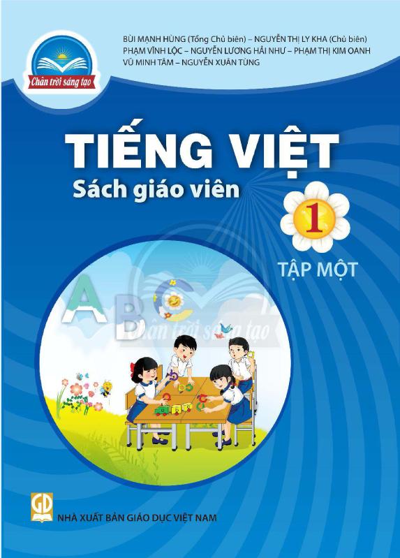 Chân Trời Sáng Tạo Tiếng Việt 1 Tập 1 Sách Giáo Viên