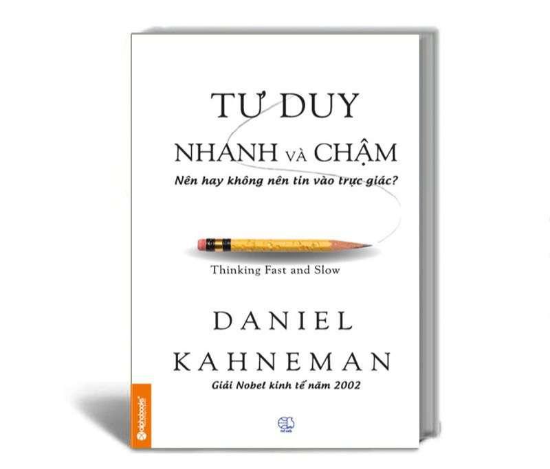 Tư duy nhanh và chậm của Daniel Kehneman