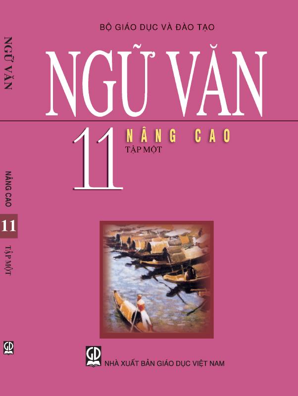 Sách Giáo Khoa Ngữ Văn 11 Nâng Cao Tập 1
