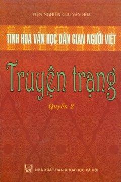 tinh-hoa-van-hoc-dan-gian-nguoi-viet-truyen-trang-tap-1